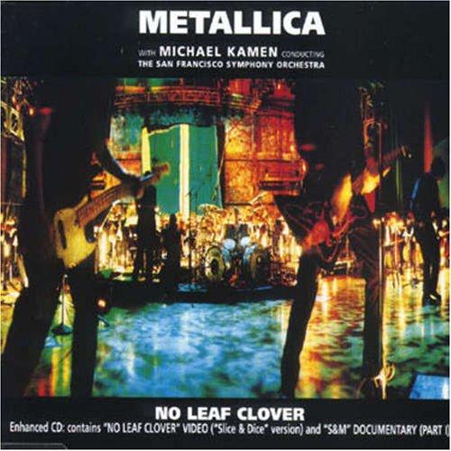 دانلود آهنگ No Leaf Clover از Metallica با ترجمه متن آهنگ فارسی