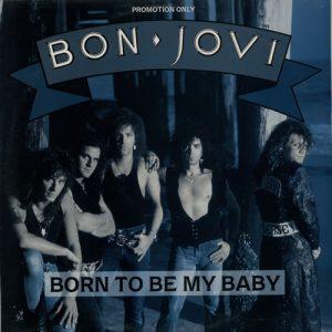 دانلود آهنگ Born To Be My Baby از Bon Jovi با ترجمه متن آهنگ فارسی