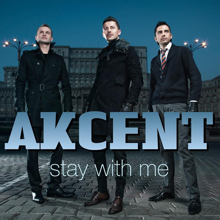 دانلود آهنگ Stay With Me از Akcent با ترجمه متن آهنگ فارسی