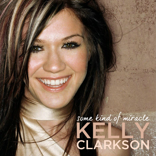 دانلود آهنگ Some Kind Of Miracle از Kelly Clarkson با ترجمه متن آهنگ فارسی
