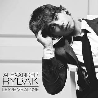 دانلود آهنگ Leave Me Alone از Alexander Rybak با ترجمه متن آهنگ فارسی