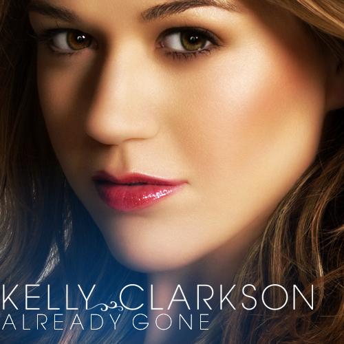 دانلود آهنگ Already Gone از Kelly Clarkson با ترجمه متن آهنگ فارسی