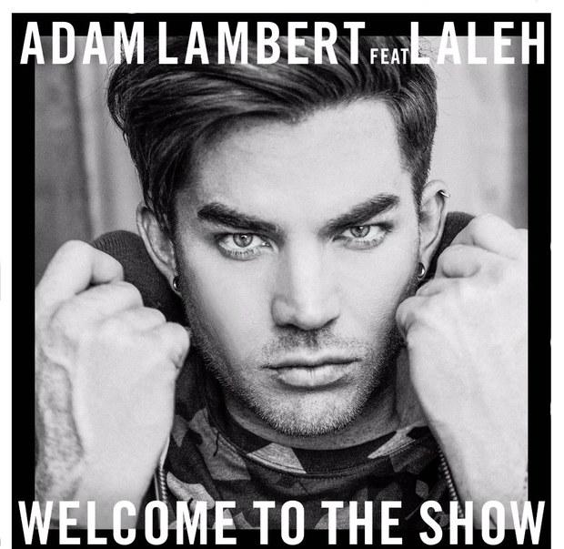 دانلود آهنگ Welcome To My Show از Adam Lambert با ترجمه متن آهنگ فارسی