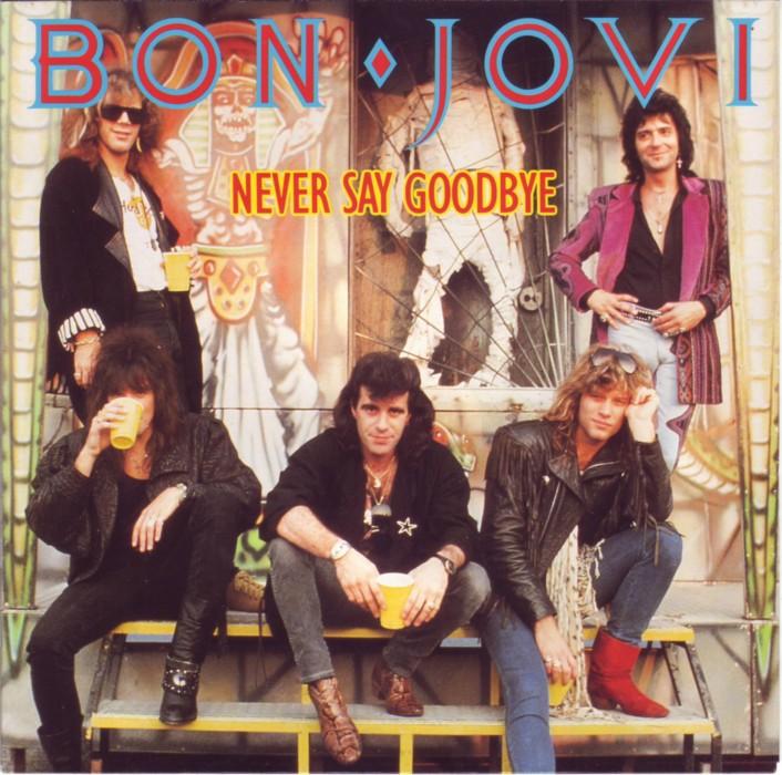 دانلود آهنگ Never Say Goodbye از Bon Jovi با ترجمه متن آهنگ فارسی