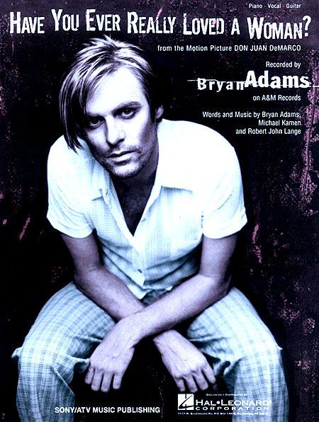 دانلود آهنگ Have You Ever Really Loved A Woman از Bryan Adams با ترجمه متن آهنگ فارسی
