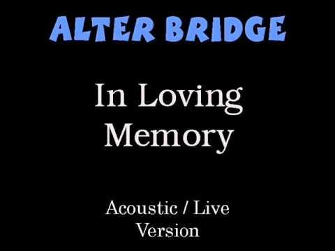 دانلود آهنگ  In Loving Memory از Alter Bridge با ترجمه متن آهنگ فارسی