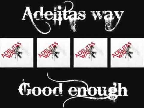 دانلود آهنگ Good Enough از Adelitas Way با ترجمه متن آهنگ فارسی