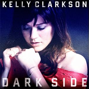 دانلود آهنگ Dark Side از Kelly Clarkson همراه با ترجمه آهنگ به فارسی