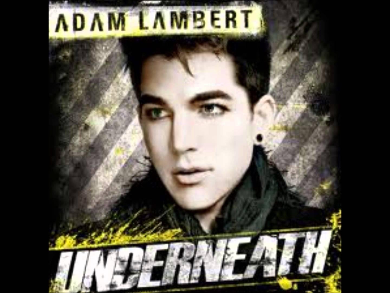 دانلود آهنگ Underneath از Adam Lambert با ترجمه متن آهنگ فارسی
