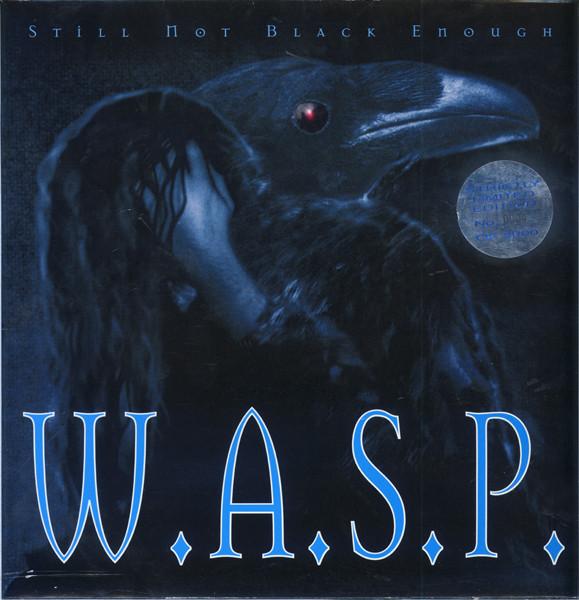 دانلود آهنگ Still Not Black Enough از W.A.S.P با ترجمه متن آهنگ به فارسی
