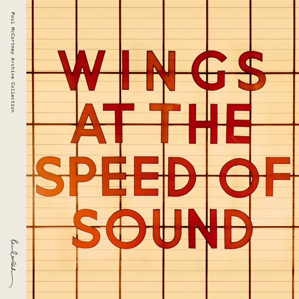 دانلود فول آلبوم Wings At The Speed Of Sound Remastered از Paul McCartney با لیریکس