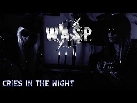 دانلود آهنگ Cries in the Night از W.A.S.P با ترجمه متن آهنگ به فارسی