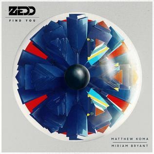 دانلود آهنگ Find You از Zedd با ترجمه متن آهنگ به فارسی