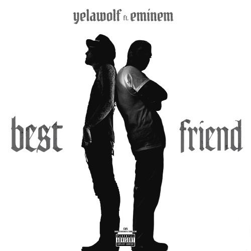 دانلود آهنگ Best Friend از Yelawolf با ترجمه متن آهنگ به فارسی